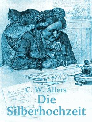 cover image of Die Silberhochzeit
