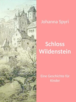 cover image of Schloss Wildenstein