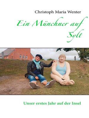 cover image of Ein Münchner auf Sylt