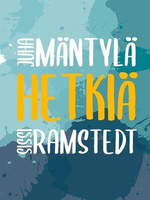 cover image of Hetkiä