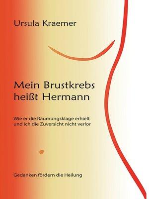 cover image of Mein Brustkrebs heißt Hermann