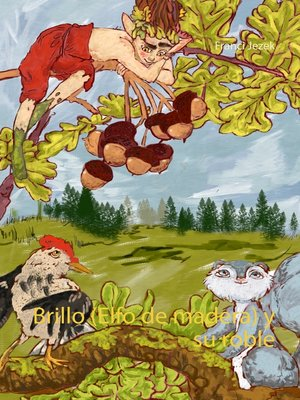 cover image of Brillo (Elfo de madera) y su roble