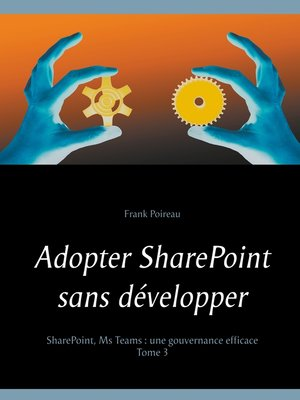 cover image of Adopter SharePoint sans développer
