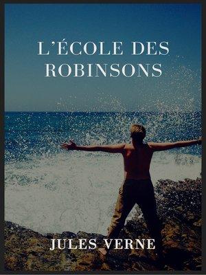 cover image of L'école des Robinsons