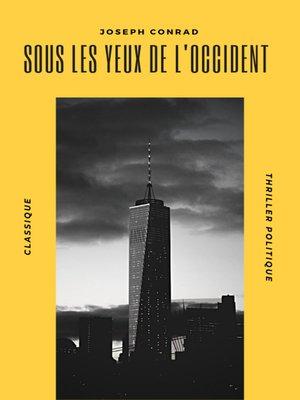 cover image of Sous les Yeux de l'Occident