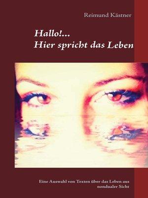 cover image of Hallo hier spricht das Leben