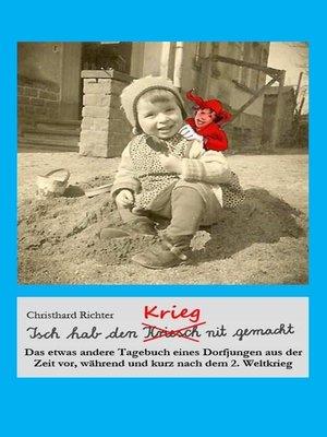 cover image of Isch hab den Krieg nit gemacht