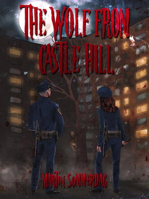 cover image of The wolf from Castle Hill