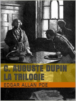 cover image of C. Auguste Dupin--La Trilogie