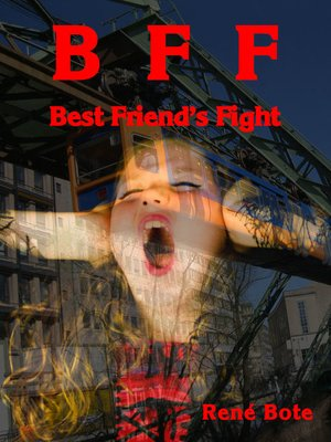 cover image of BFF--Best Friend's Fight