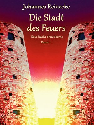 cover image of Die Stadt des Feuers