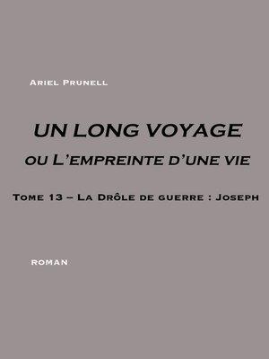 cover image of UN LONG VOYAGE ou L'empreinte d'une vie--Tome 13