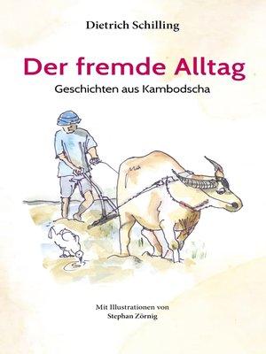 cover image of Der fremde Alltag