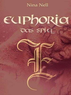 cover image of Euphoria--Das Spiel