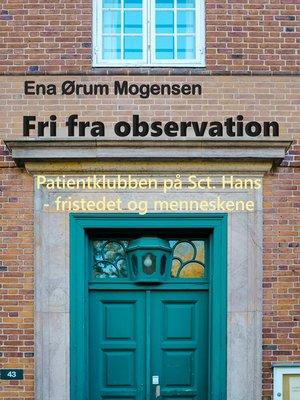 cover image of Fri fra observation