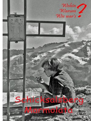 cover image of Schicksalsberg Marmolata