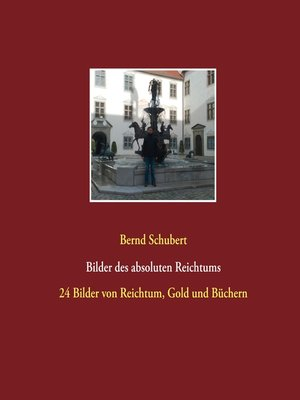 cover image of Bilder des absoluten Reichtums