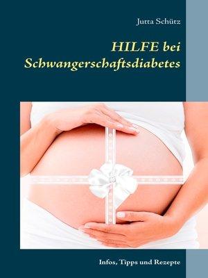 cover image of Hilfe bei Schwangerschaftsdiabetes
