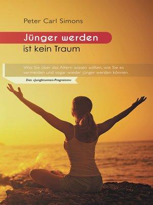 cover image of Jünger werden ist kein Traum