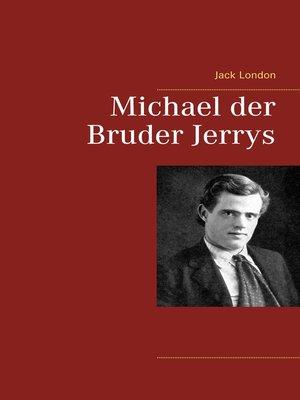 cover image of Michael der Bruder Jerrys
