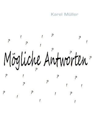 cover image of Mögliche Antworten