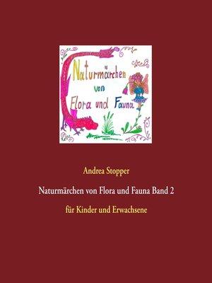 cover image of Naturmärchen von Flora und Fauna Band 2