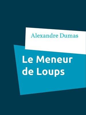 cover image of Le Meneur de Loups