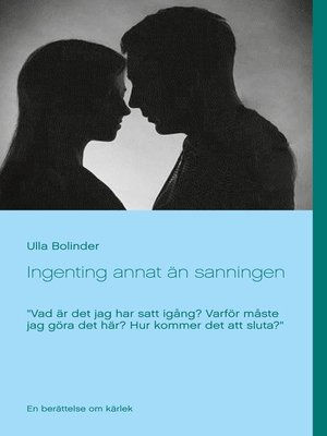cover image of Ingenting annat än sanningen