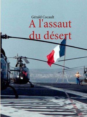 cover image of A l'assaut du désert