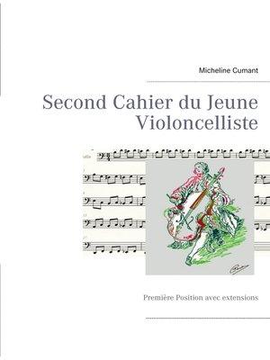 cover image of Second Cahier du Jeune Violoncelliste