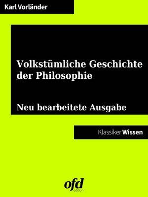 cover image of Eine volkstümliche Geschichte der Philosophie