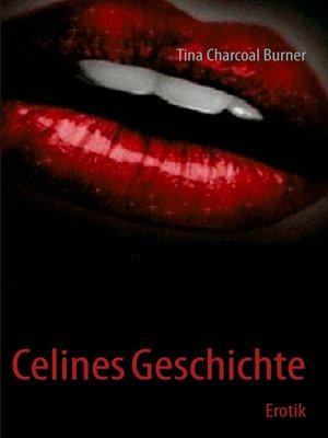 cover image of Celines Geschichte