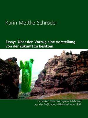 cover image of Essay--Über den Vorzug eine Vorstellung von der Zukunft zu besitzen