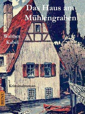 cover image of Das Haus am Mühlengraben