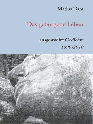 cover image of Das geborgene Leben