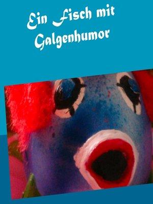 cover image of Ein Fisch mit Galgenhumor