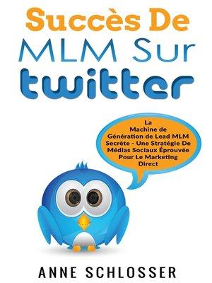 cover image of Succès De MLM Sur Twitter
