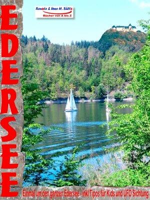 cover image of EDERSEE--Einmal um den ganzen Edersee--inkl. Tipps für Kids und UFO Sichtung