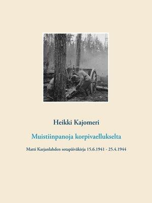 cover image of Muistiinpanoja korpivaellukselta