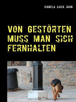 cover image of Von Gestörten muss man sich fernhalten