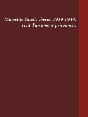 cover image of Ma petite Giselle chérie 1939-1944