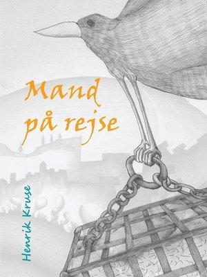 cover image of Mand på rejse