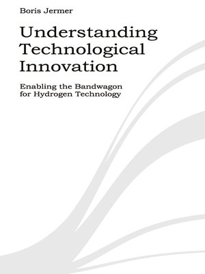 cover image of Understanding Technological Innovation