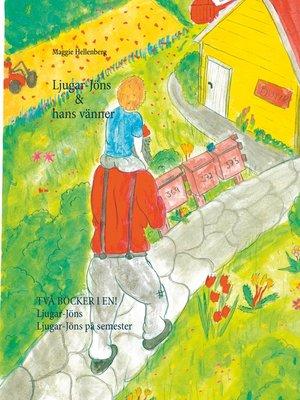 cover image of Ljugar-Jöns & hans vänner