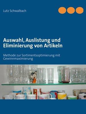 cover image of Auswahl, Auslistung und Eliminierung von Artikeln