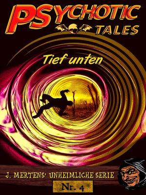 cover image of Tief unten