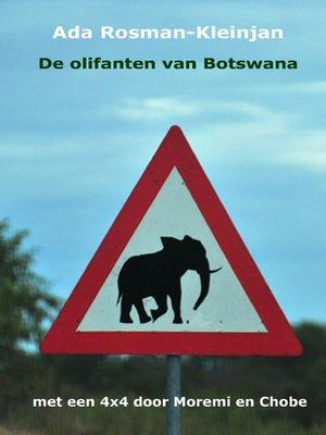 cover image of De olifanten van Botswana