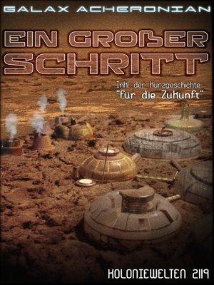 cover image of Ein großer Schritt