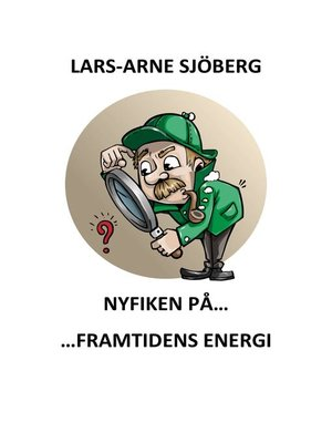 cover image of Nyfiken på framtidens energi