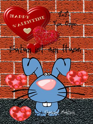 cover image of Satan ist ein Hase Happy Valentine Special Edition